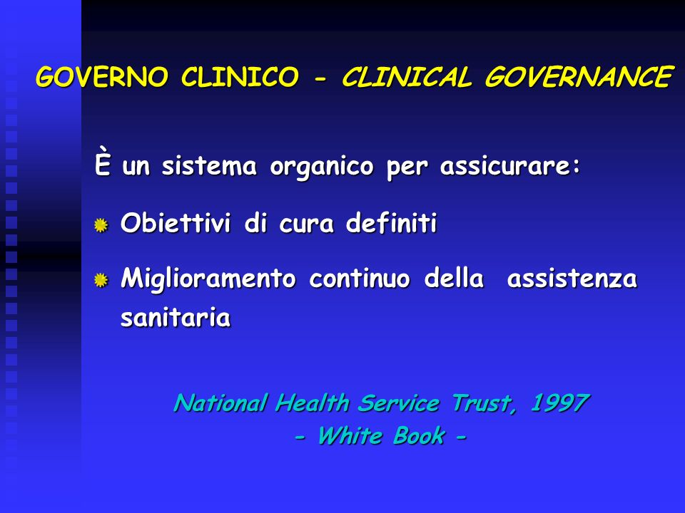 GOVERNO CLINICO - CLINICAL GOVERNANCE