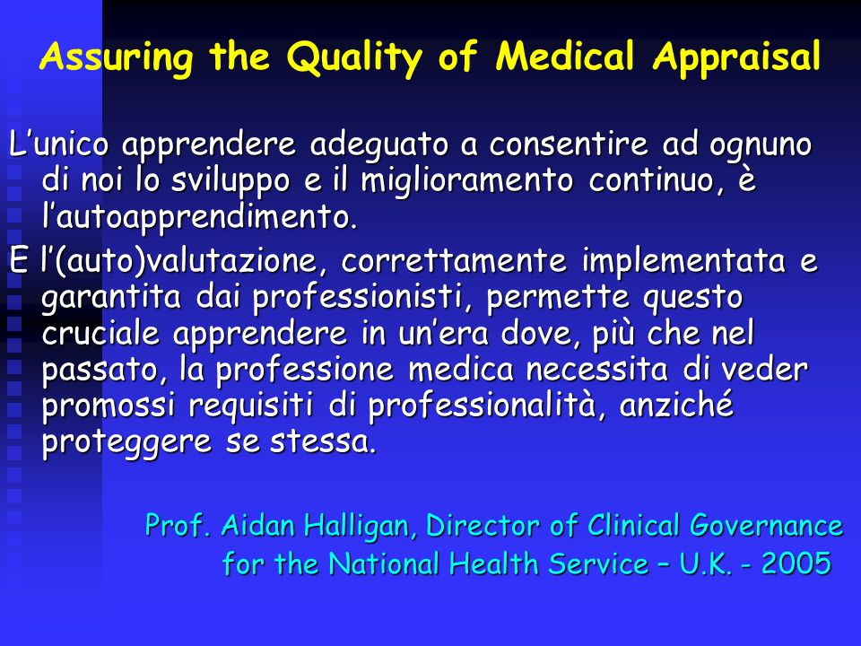 Assuring the Quality of Medical Appraisal