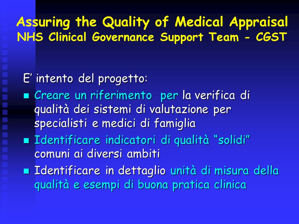 Assuring the Quality of Medical Appraisal NHS Clinical Governance Support Team - CGST