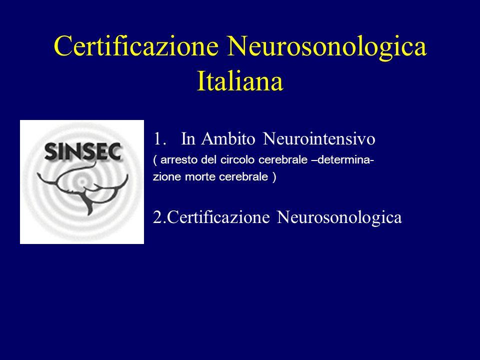 Certificazione Neurosonologica Italiana