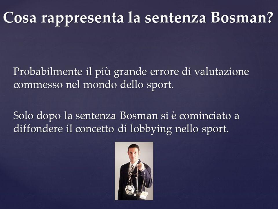 Cosa rappresenta la sentenza Bosman