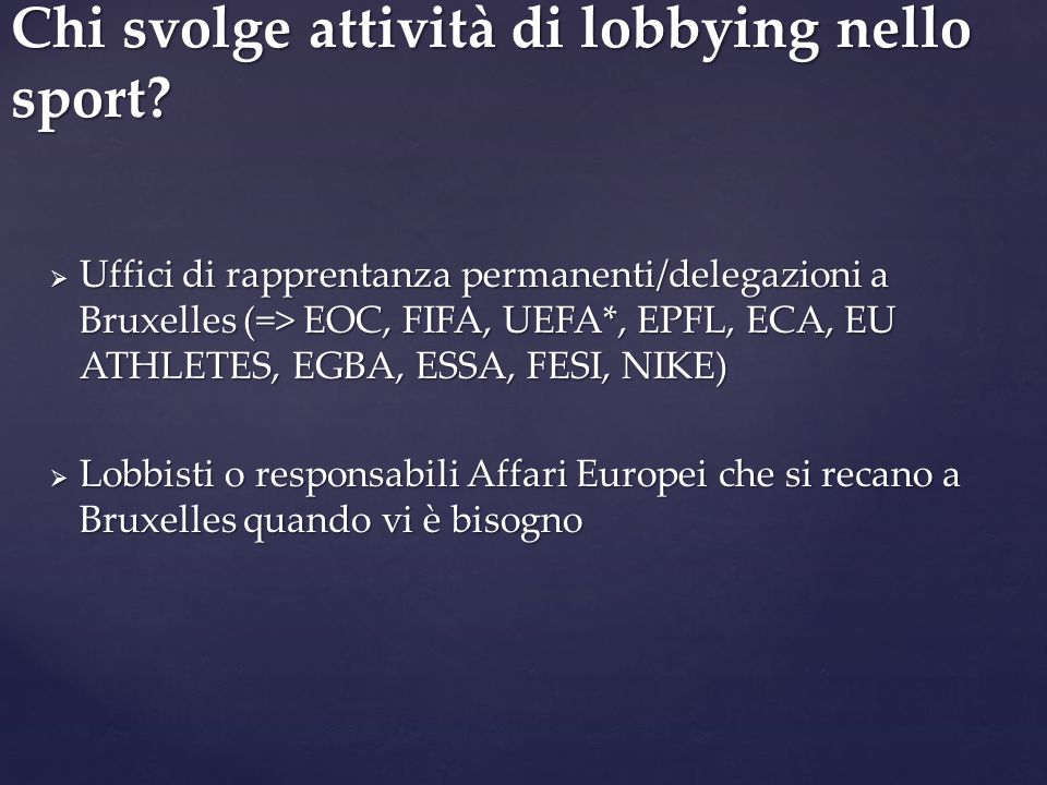 Chi svolge attività di lobbying nello sport