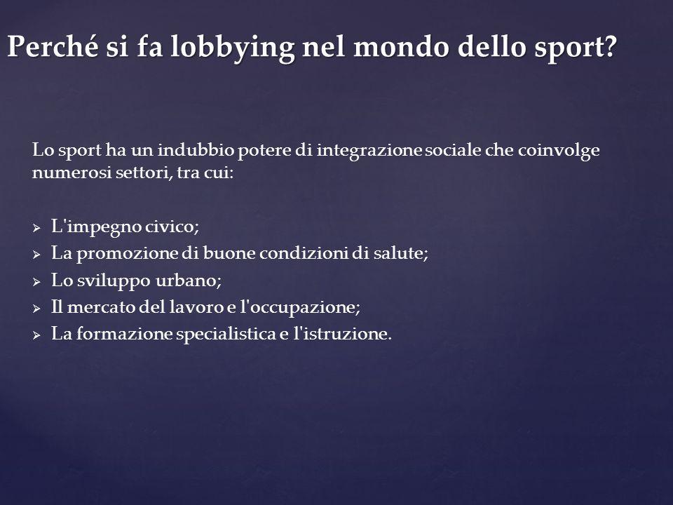 Perché si fa lobbying nel mondo dello sport