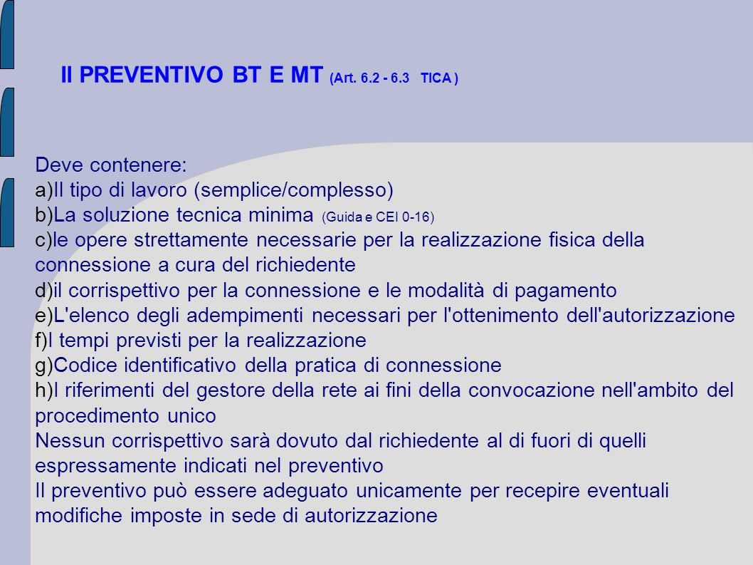 Il PREVENTIVO BT E MT (Art. 6.2 - 6.3 TICA )