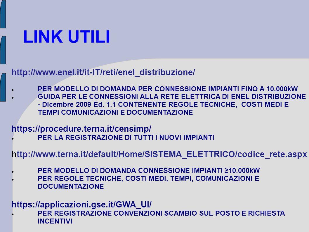 LINK UTILI http://www.enel.it/it-IT/reti/enel_distribuzione/
