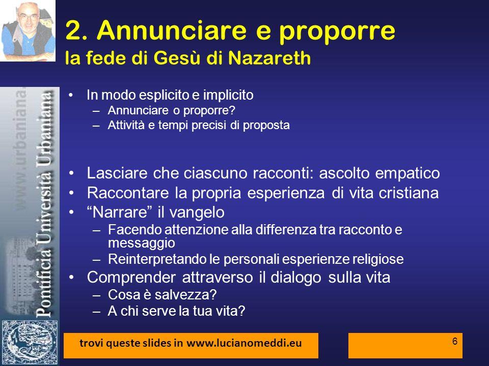 2. Annunciare e proporre la fede di Gesù di Nazareth