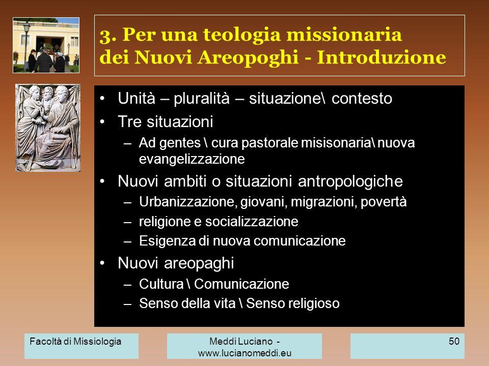 3. Per una teologia missionaria dei Nuovi Areopoghi - Introduzione