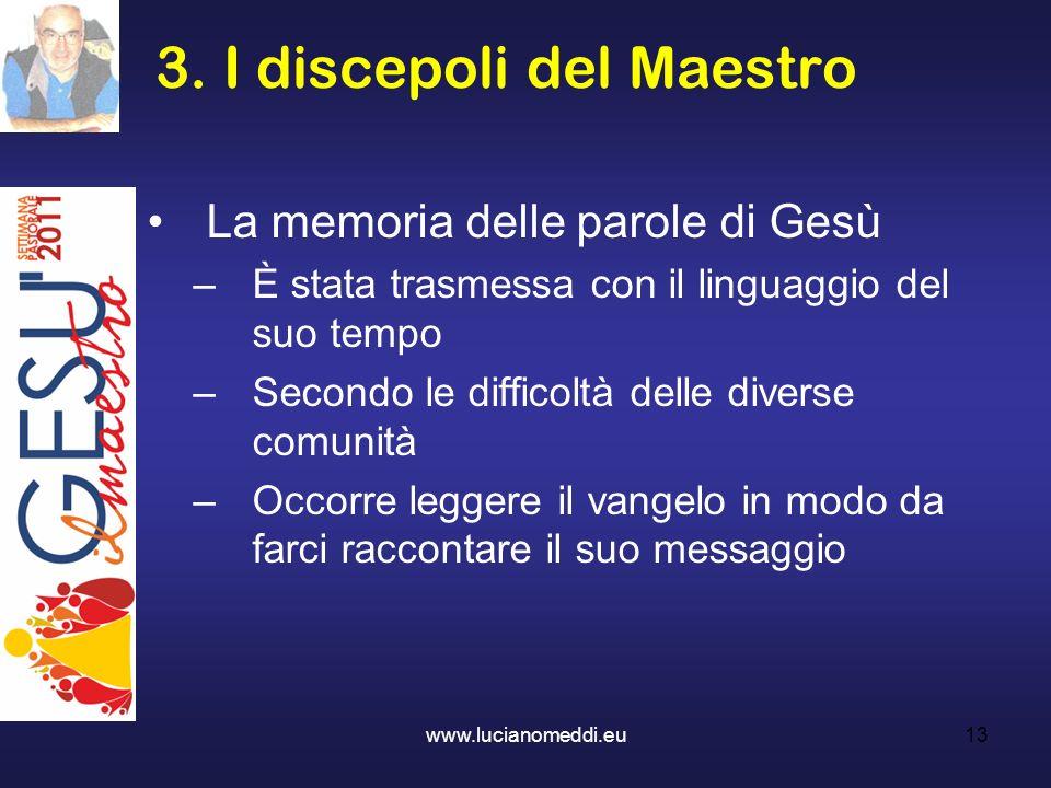 3. I discepoli del Maestro