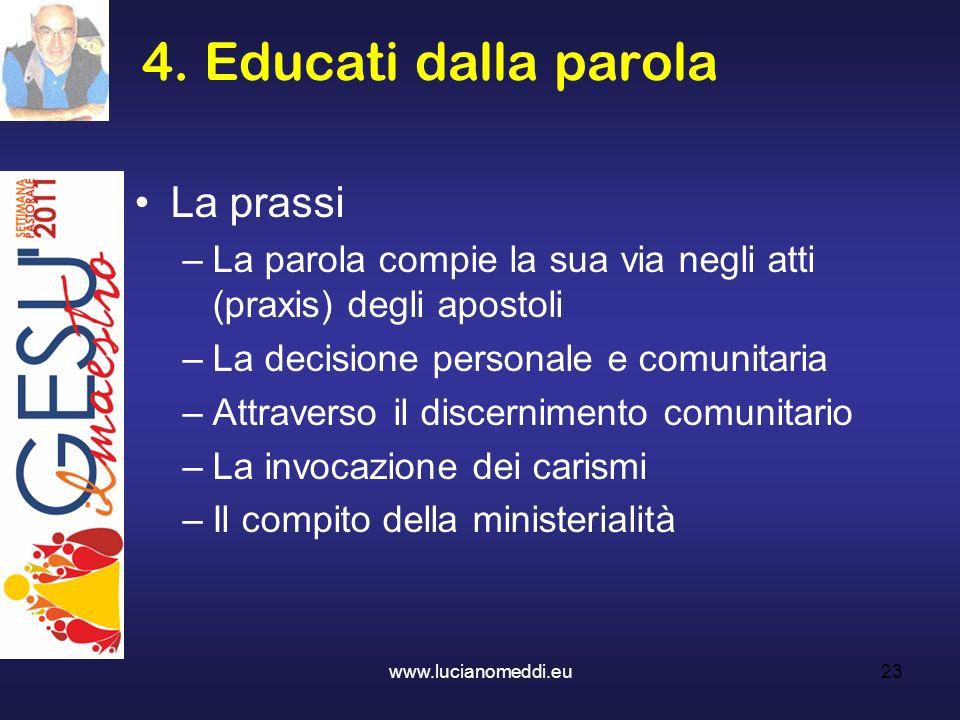 4. Educati dalla parola La prassi