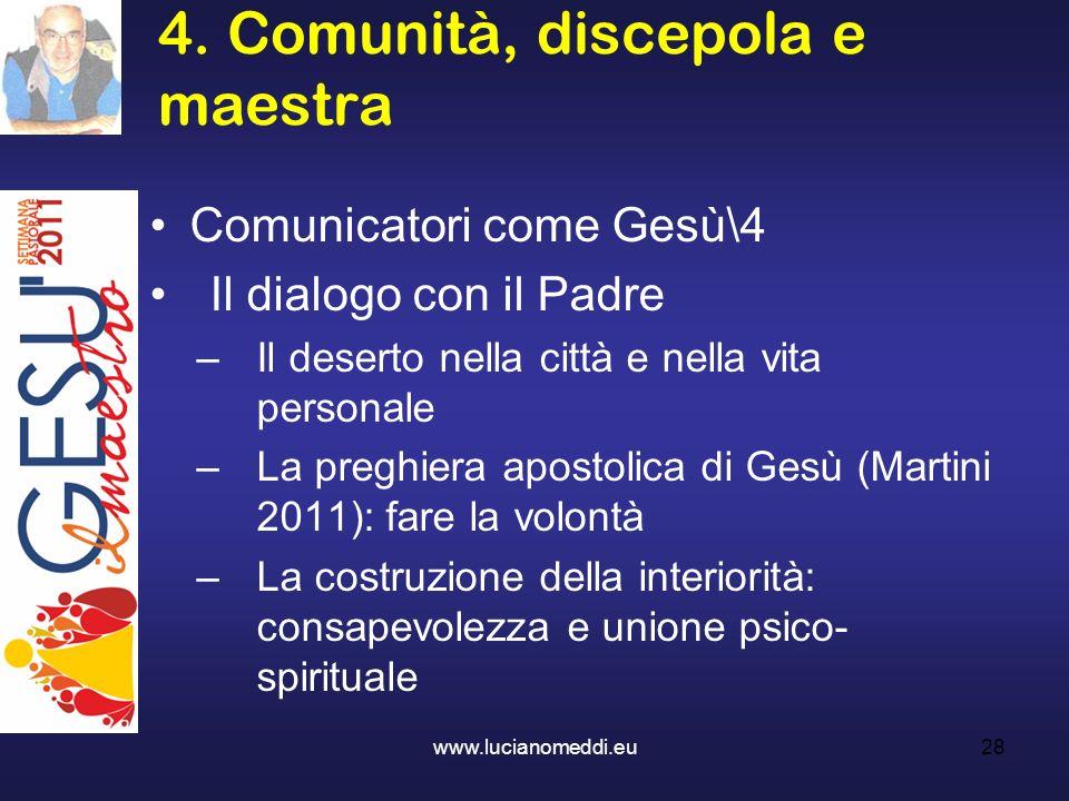 4. Comunità, discepola e maestra