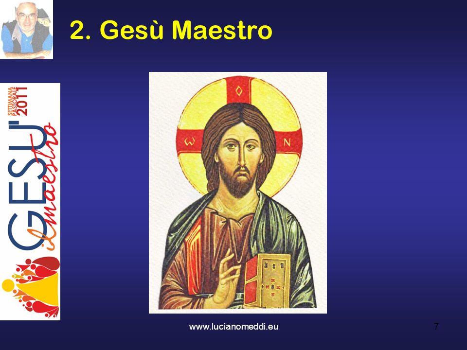 2. Gesù Maestro www.lucianomeddi.eu