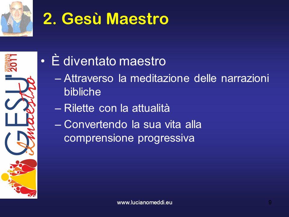 2. Gesù Maestro È diventato maestro