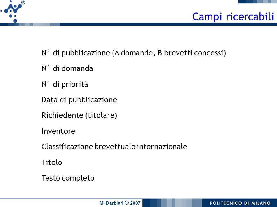 Campi ricercabili N° di pubblicazione (A domande, B brevetti concessi)