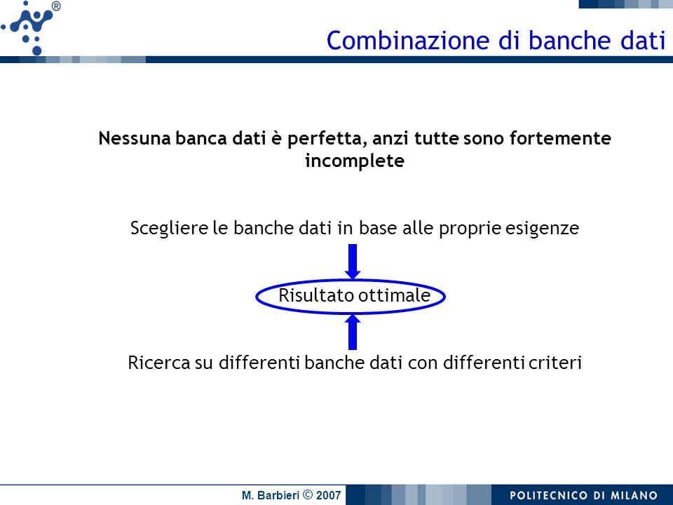 Nessuna banca dati è perfetta, anzi tutte sono fortemente incomplete