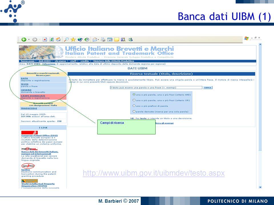 Banca dati UIBM (1) http://www.uibm.gov.it/uibmdev/testo.aspx