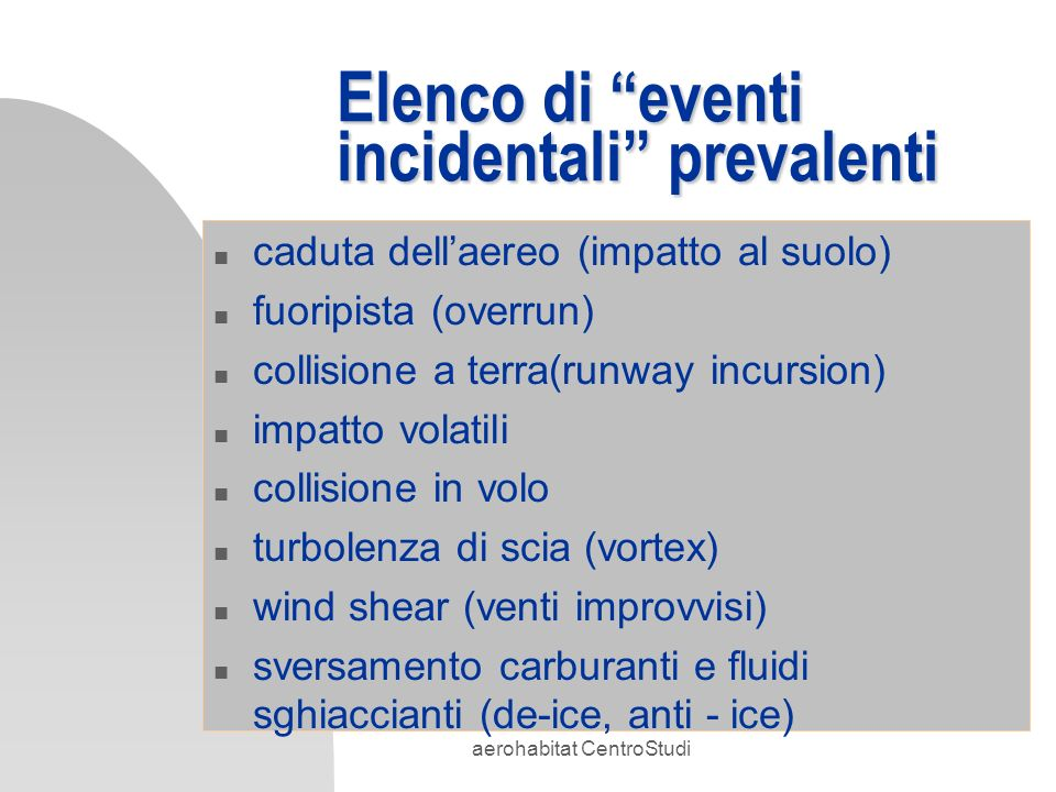 Elenco di eventi incidentali prevalenti