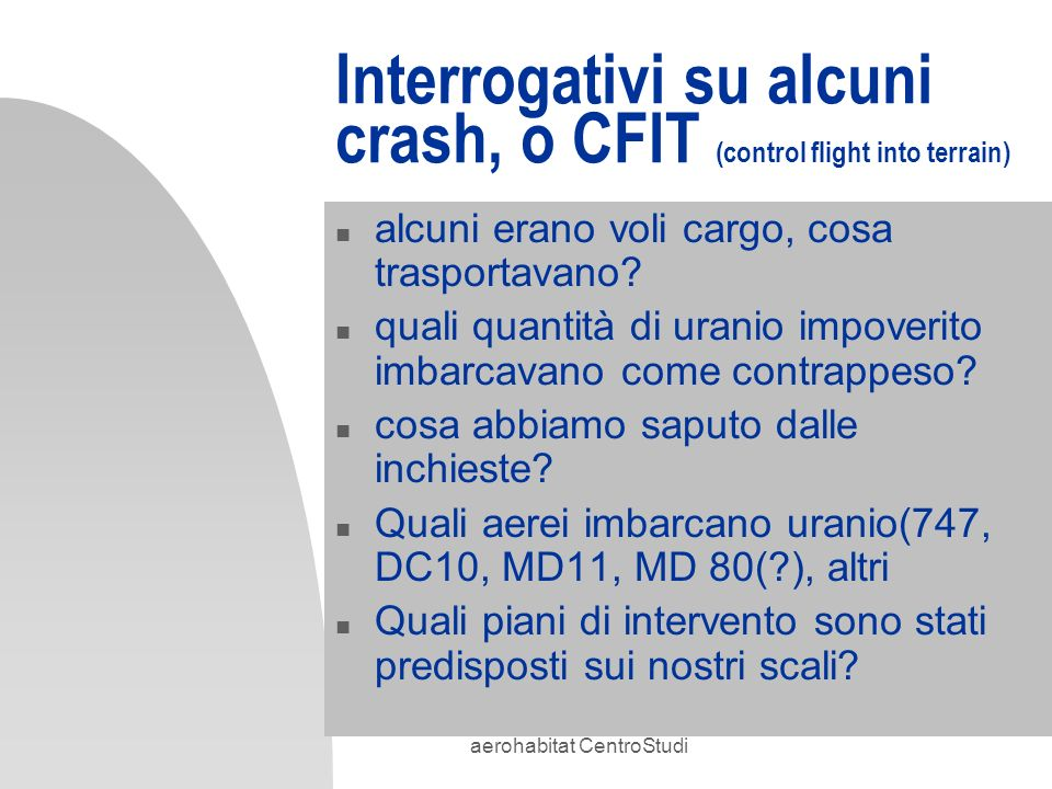 Interrogativi su alcuni crash, o CFIT (control flight into terrain)