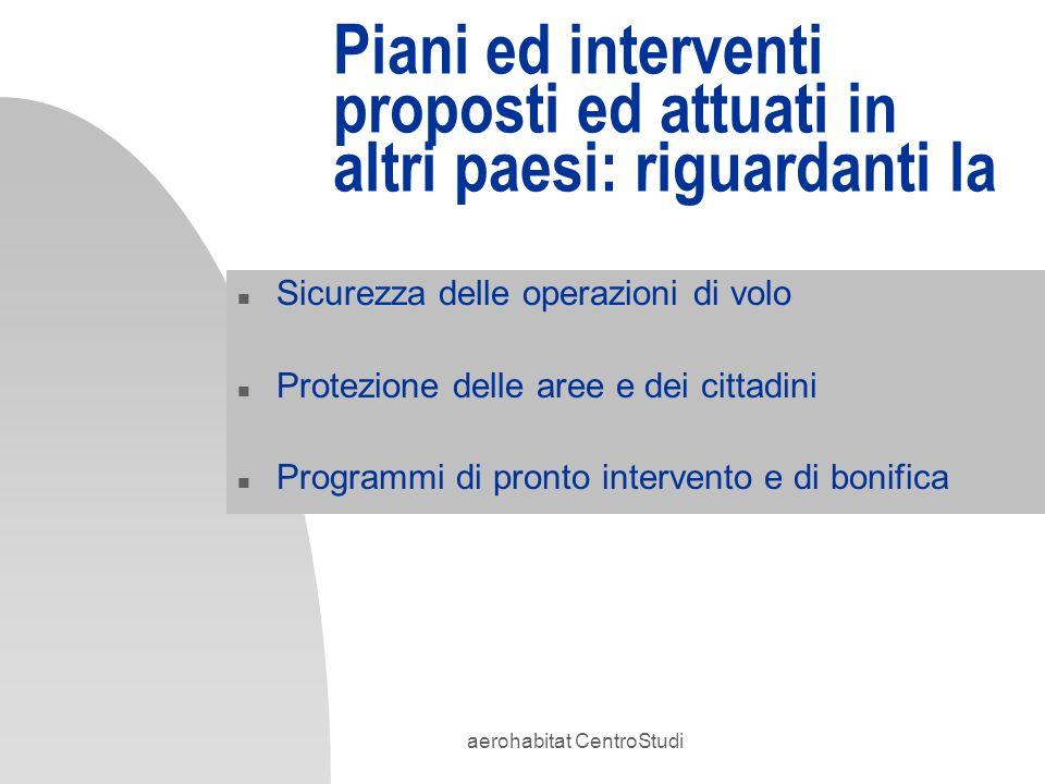 Piani ed interventi proposti ed attuati in altri paesi: riguardanti la