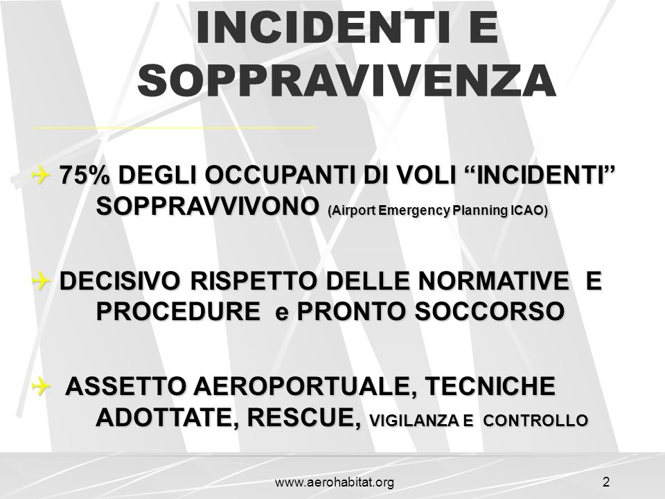 INCIDENTI E SOPPRAVIVENZA