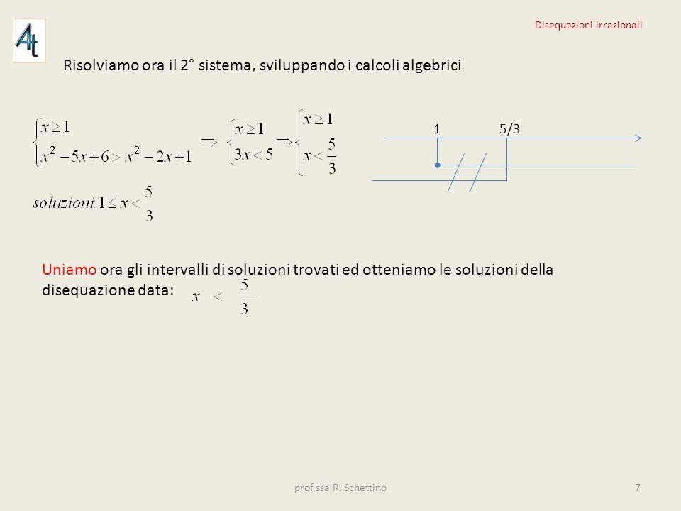 Risolviamo ora il 2° sistema, sviluppando i calcoli algebrici