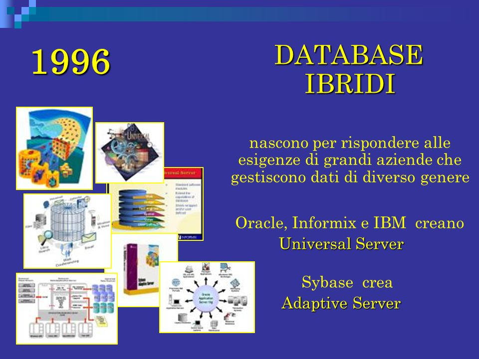 Oracle, Informix e IBM creano