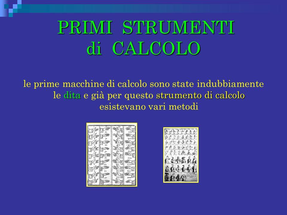PRIMI STRUMENTI di CALCOLO