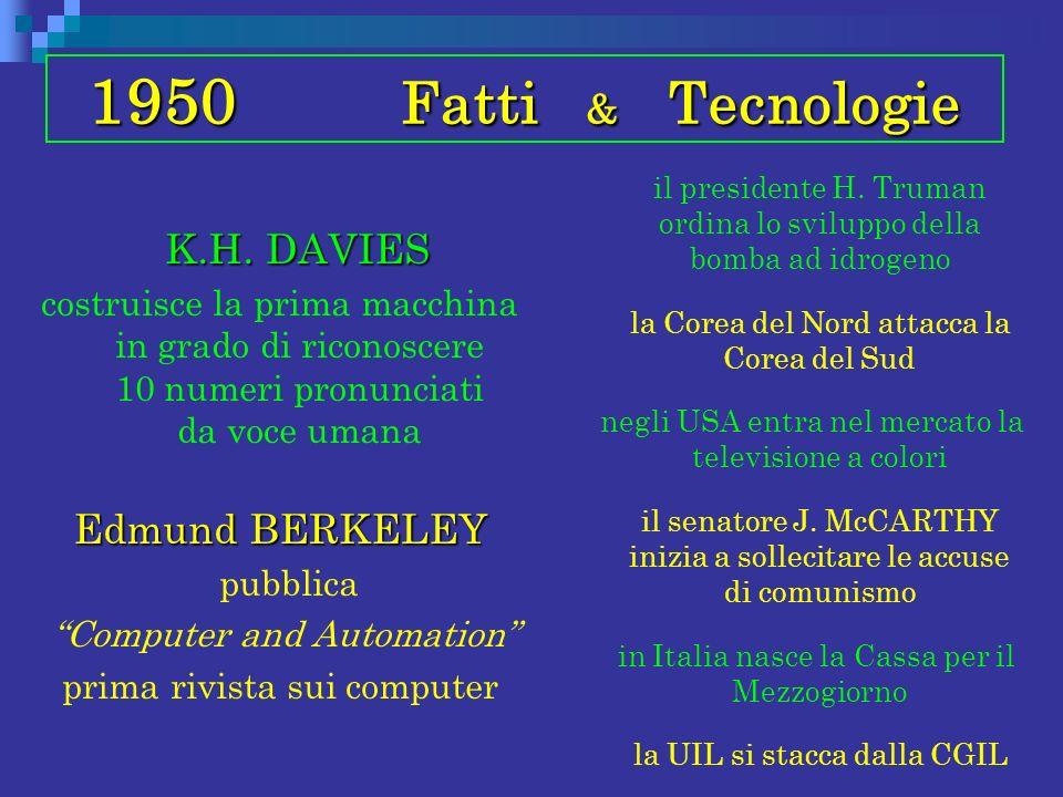 1950 Fatti & Tecnologie K.H. DAVIES Edmund BERKELEY