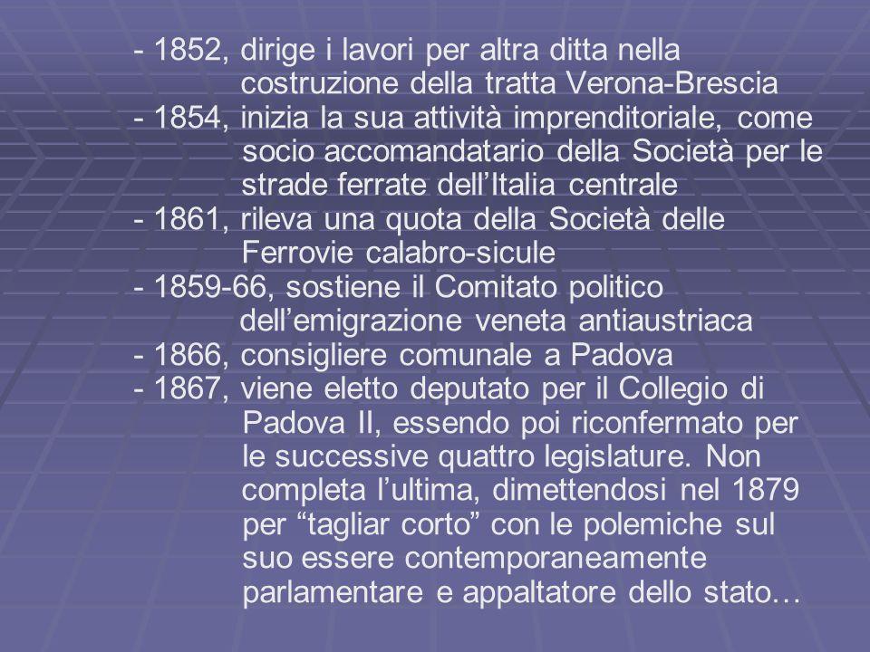- 1852, dirige i lavori per altra ditta nella