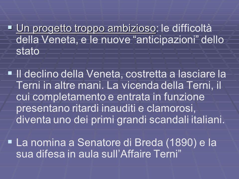 Un progetto troppo ambizioso: le difficoltà della Veneta, e le nuove anticipazioni dello stato