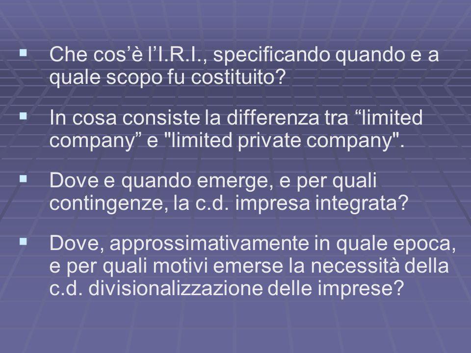 Che cos'è l'I.R.I., specificando quando e a quale scopo fu costituito