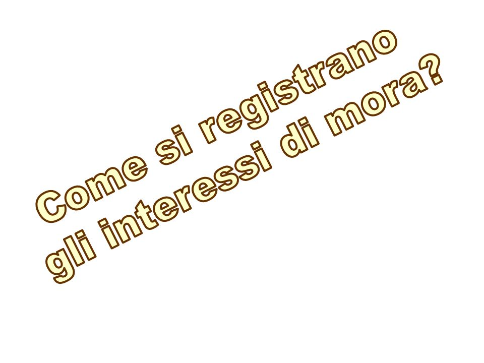 Come si registrano gli interessi di mora