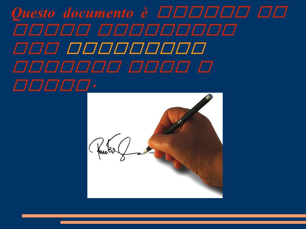 Questo documento è valido se viene accettato dal trattario ponendo data e firma.