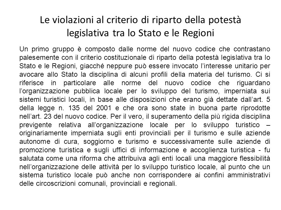 Le violazioni al criterio di riparto della potestà legislativa tra lo Stato e le Regioni