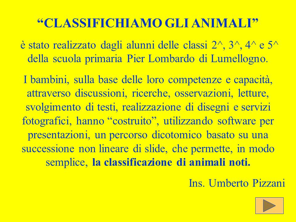 CLASSIFICHIAMO GLI ANIMALI
