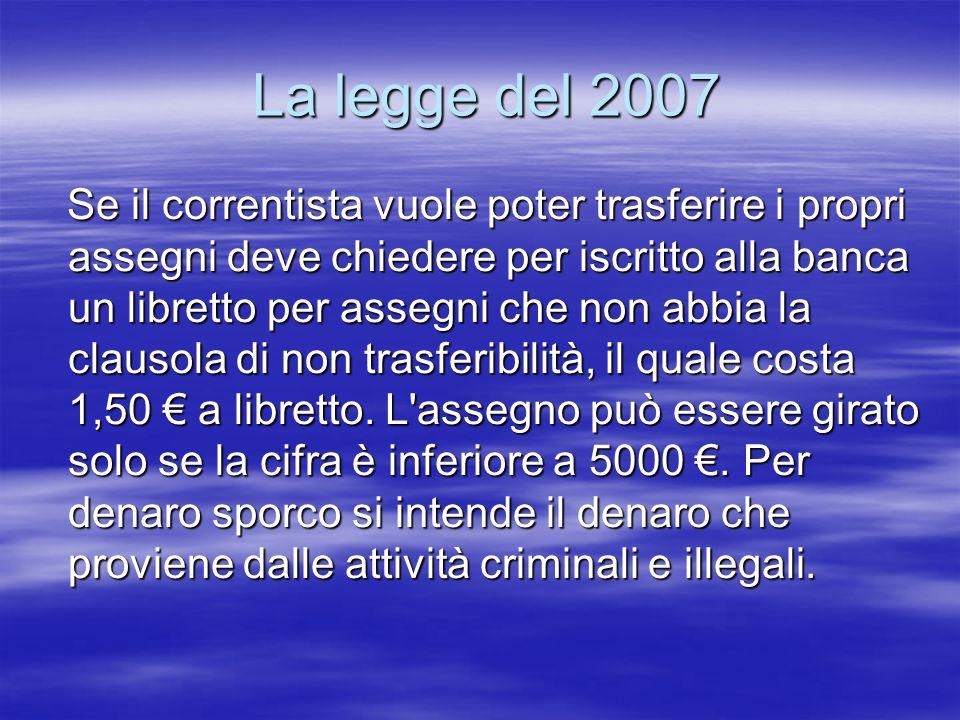 La legge del 2007