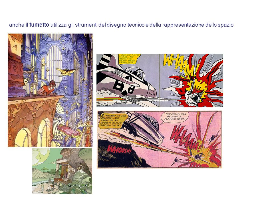 anche il fumetto utilizza gli strumenti del disegno tecnico e della rappresentazione dello spazio