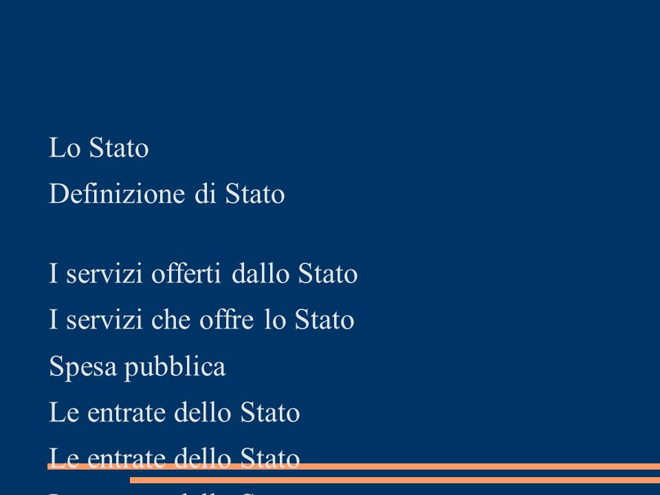 Lo Stato Definizione di Stato. I servizi offerti dallo Stato. I servizi che offre lo Stato. Spesa pubblica.