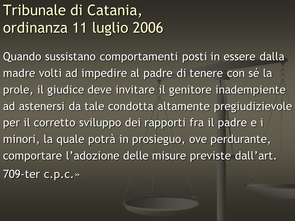 Tribunale di Catania, ordinanza 11 luglio 2006