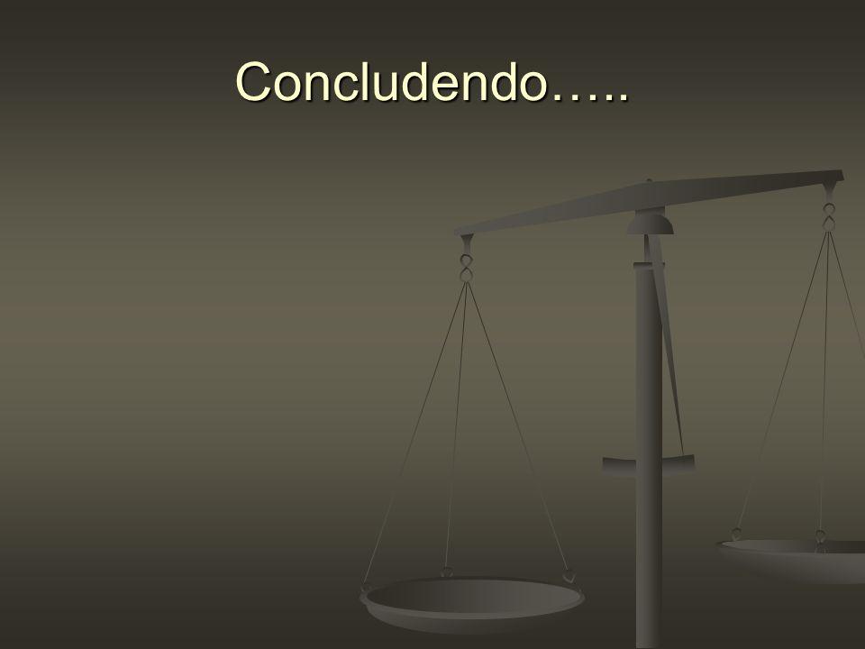 Concludendo…..