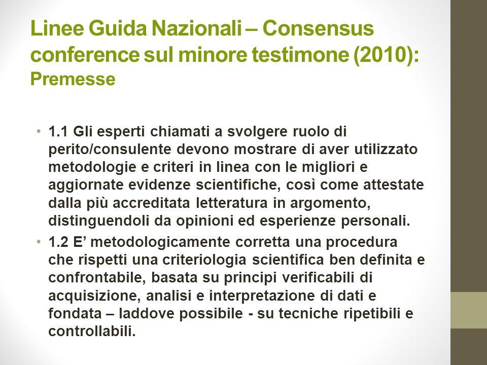 Linee Guida Nazionali – Consensus conference sul minore testimone (2010): Premesse