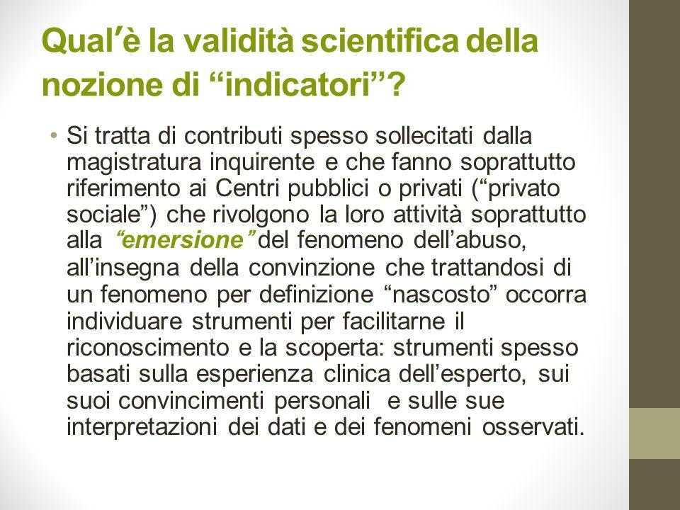 Qual'è la validità scientifica della nozione di indicatori