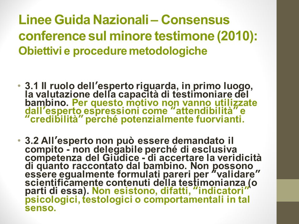 Linee Guida Nazionali – Consensus conference sul minore testimone (2010): Obiettivi e procedure metodologiche
