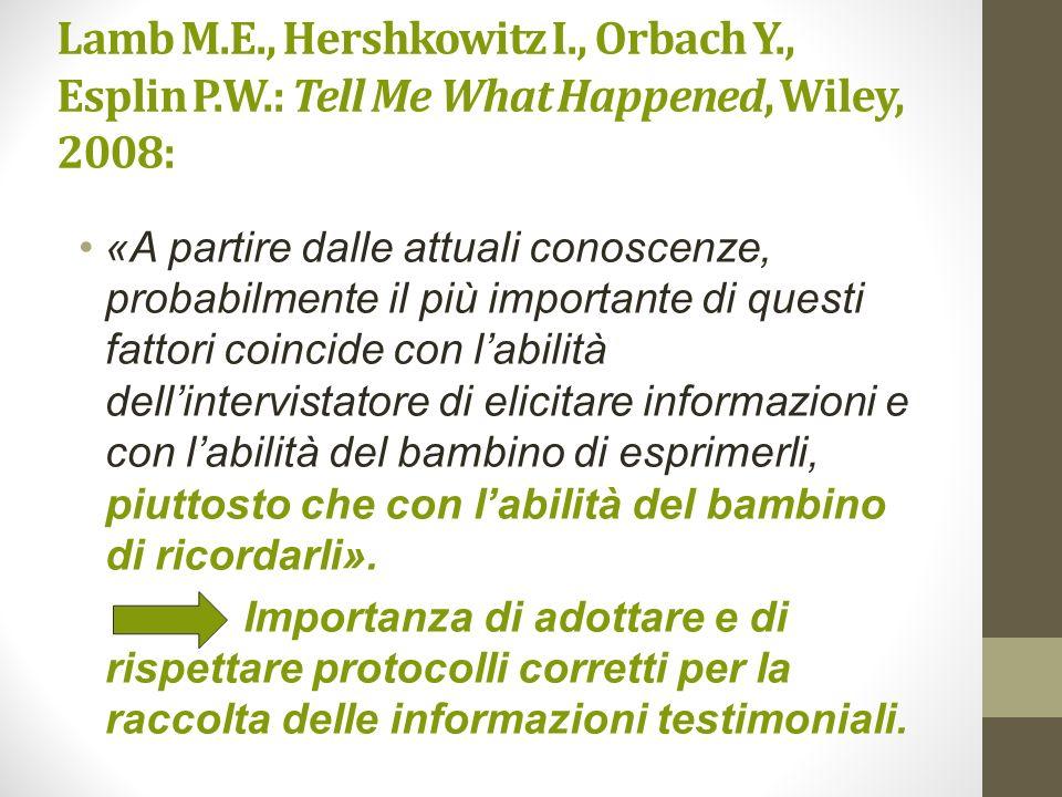 Lamb M. E. , Hershkowitz I. , Orbach Y. , Esplin P. W