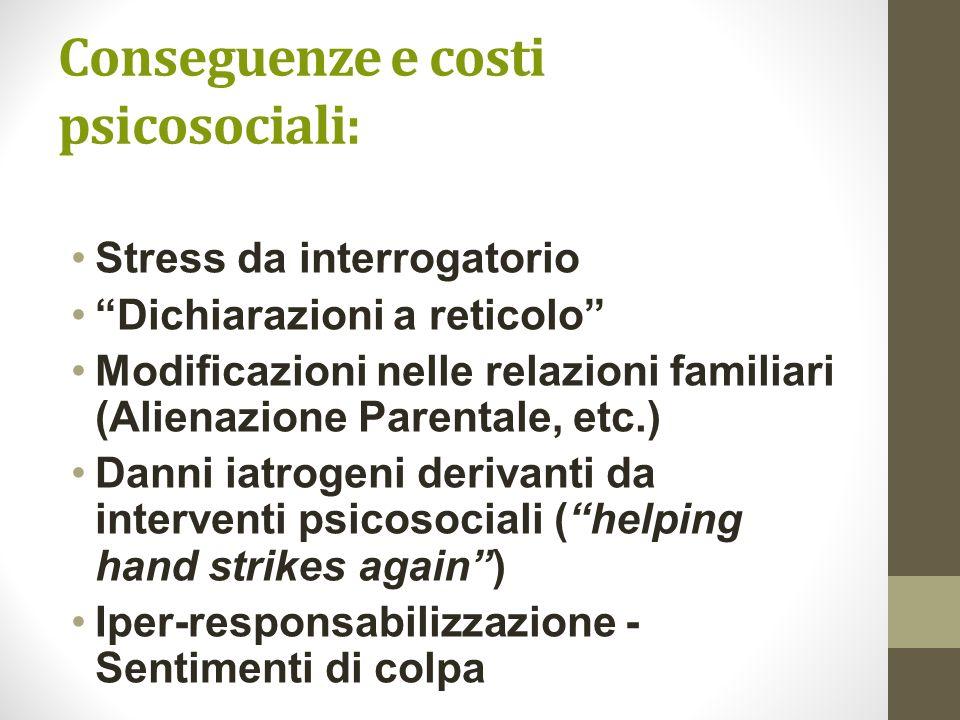 Conseguenze e costi psicosociali: