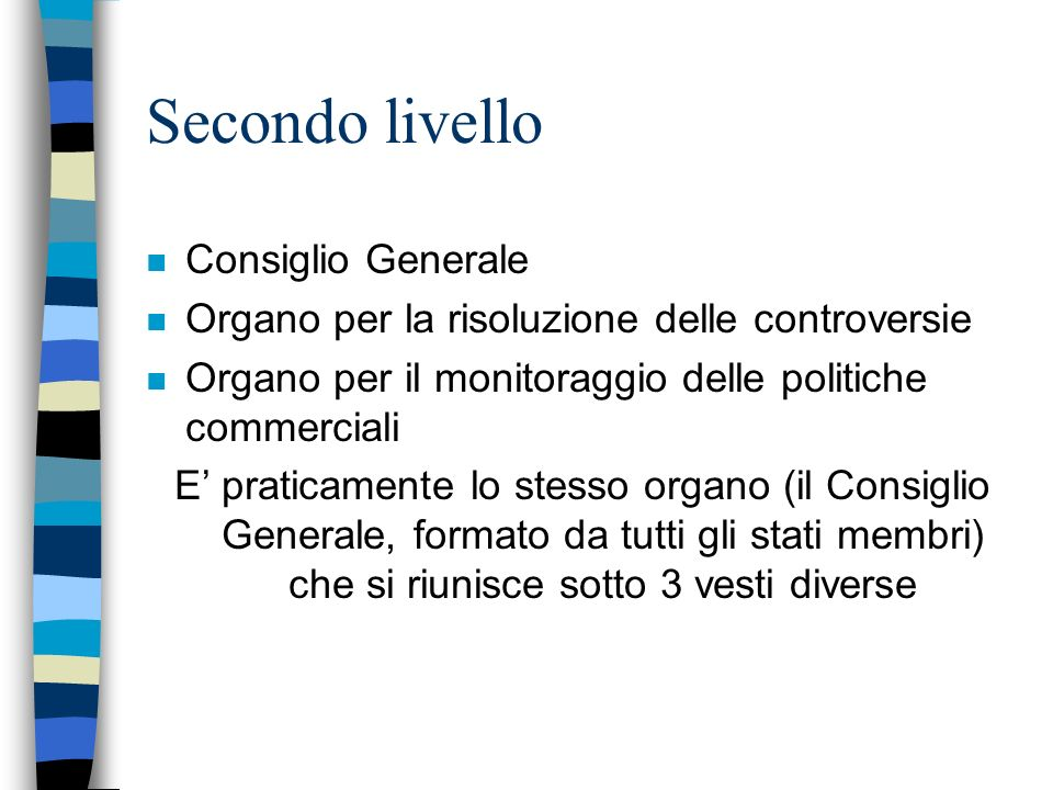 Secondo livello Consiglio Generale