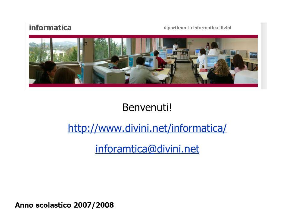 Benvenuti! http://www.divini.net/informatica/ inforamtica@divini.net