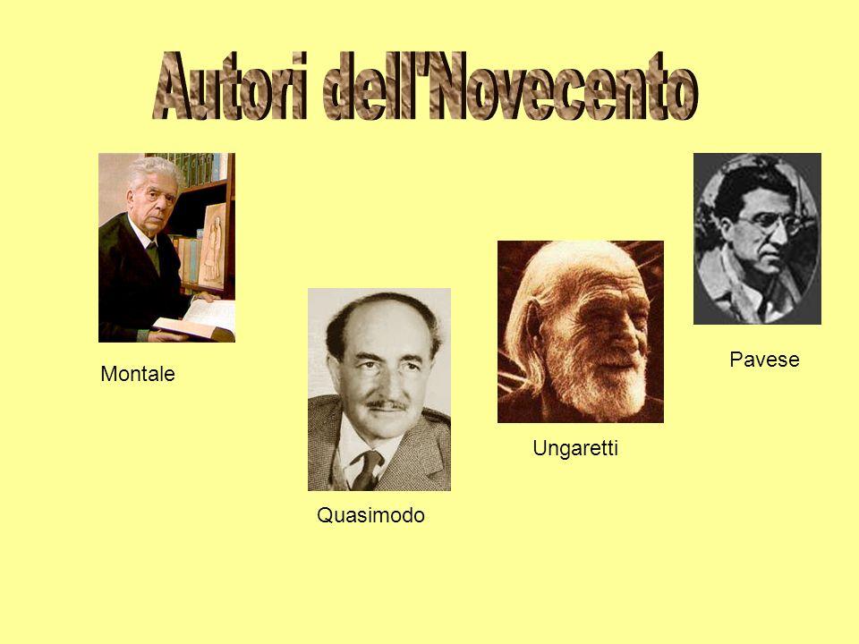 Autori dell Novecento Pavese Montale Ungaretti Quasimodo