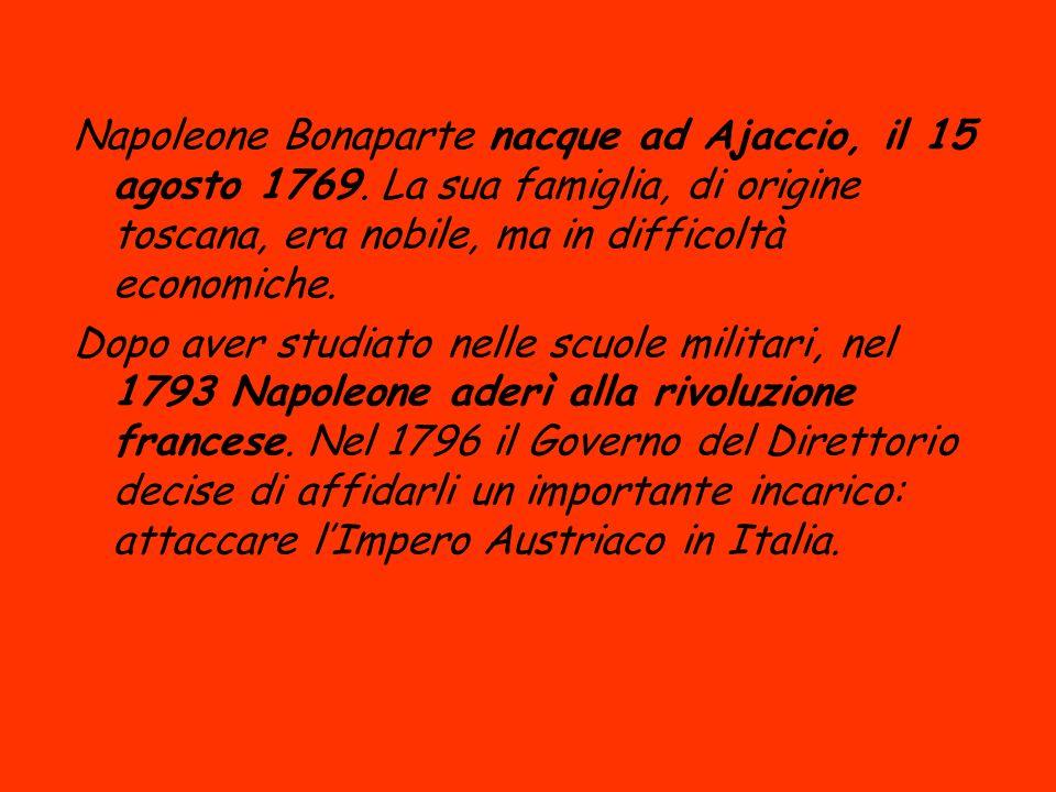 Napoleone Bonaparte nacque ad Ajaccio, il 15 agosto 1769
