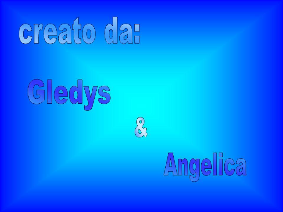 creato da: Gledys & Angelica