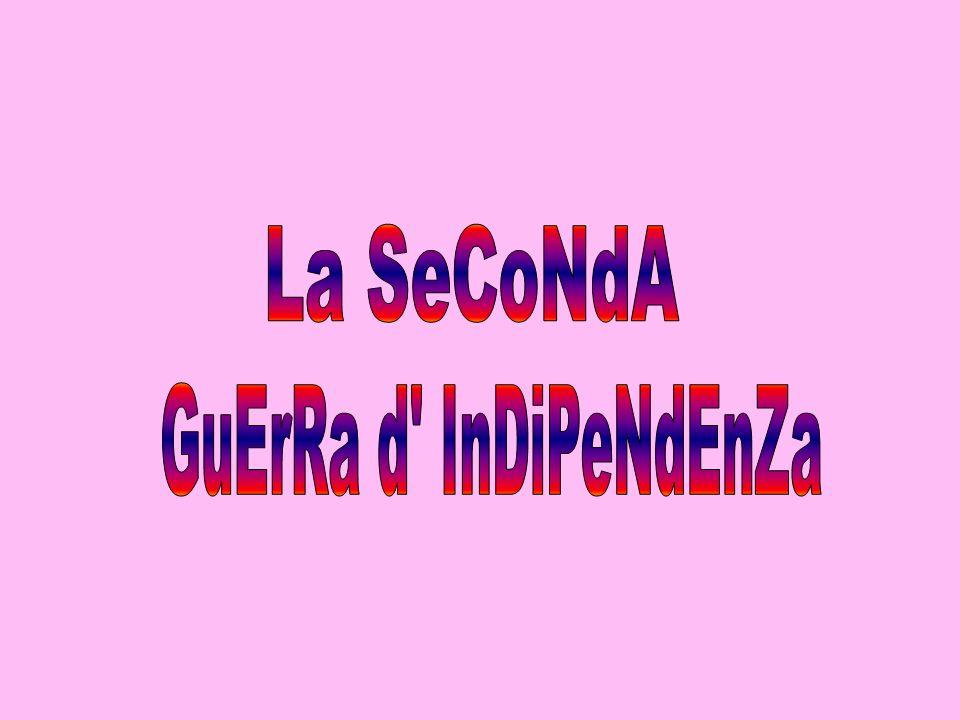 La SeCoNdA GuErRa d InDiPeNdEnZa